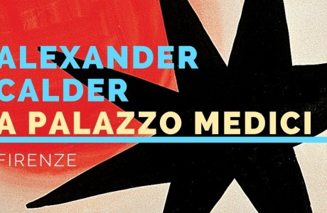 Arte Firenze, 'I mondi di Calder' in Palazzo Medici Riccardi
