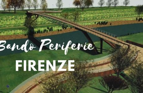 Bando Periferie Metro Città, gli ultimi aggiornamenti sui due progetti del Comune di Firenze