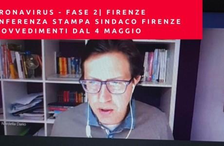 Coronavirus – Fase 2 Firenze: la conferenza stampa online del Sindaco Dario Nardella