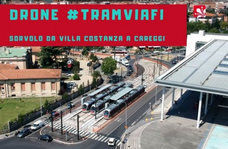 DRONE – Tramvia Firenze: volo sulla linea T1 Leonardo