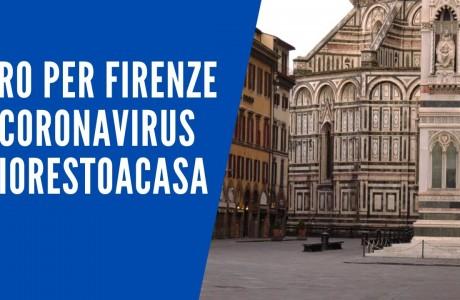 """EMERGENZA SANITARIA CORONAVIRUS: Firenze """"Io resto a casa"""""""
