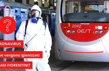 EMERGENZA SANITARIA CORONAVIRUS: come vengono igienizzati i tram di Firenze?