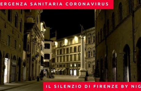 EMERGENZA SANITARIA CORONAVIRUS: il silenzio di Firenze by night nelle settimane di isolamento