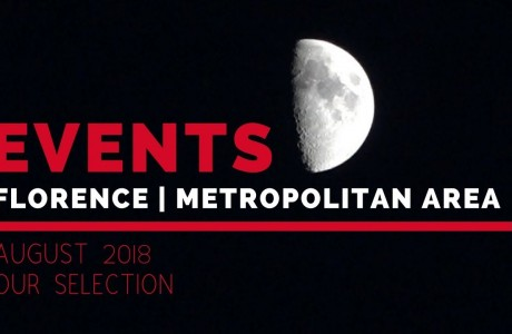 Events in Florence and the Metropolitan area in August 2018
