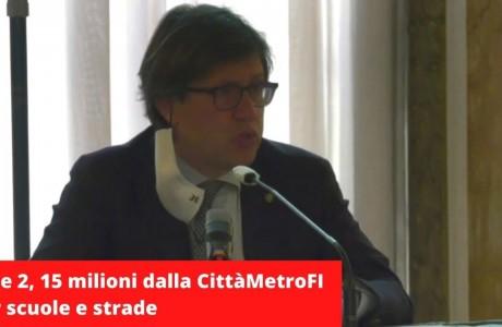 """""""Fase 2"""". Metrocittà Firenze investe 15 milioni di euro in strade, scuole e opere pubbliche"""