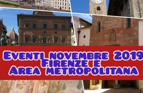 Firenze e area metropolitana: gli eventi di novembre 2019