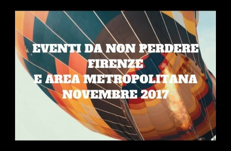 #FirenzeMetropolitana, eventi da non perdere a novembre 2017
