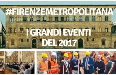 #FirenzeMetropolitana: i grandi eventi del 2017