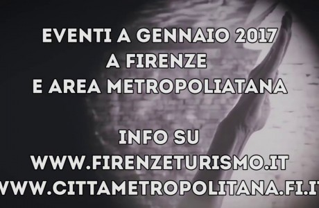 Mostre ed eventi a Firenze e area metropolitana a gennaio 2017