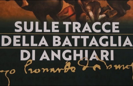 Sulle tracce della Battaglia di Anghiari