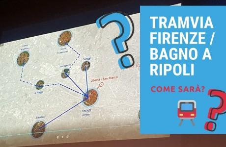 Tramvia , come sarà la linea Firenze – Bagno a Ripoli