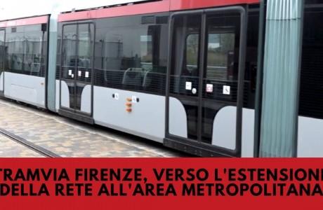 Tramvia Firenze, verso l'estensione della rete all'area metropolitana